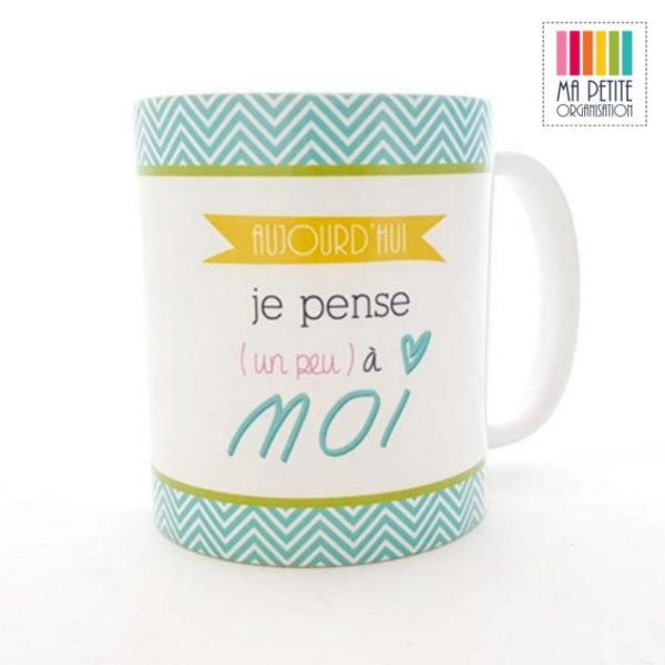 MPO   mug ma petite organisation cadeau noel femme aujourdhui je pense un peu a moi@x