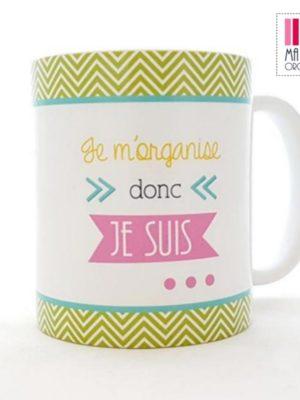 MPO mug ma petite organisation cadeau noel femme je m organise donc je suis@x
