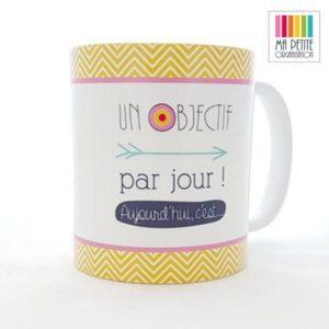 MPO mug ma petite organisation cadeau noel femme un objectif par jour aujourdhui c est@x